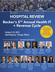 Becker's Hospital Review 5th Annual Health IT + Revenue Cycle Conference - 2019