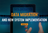 data-migration-and-new-system-implementation